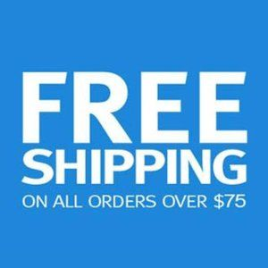 **Free Shipping ALL Orders Over $75!!!!**